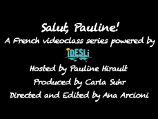 POUR Salut, Pauline! Adjectifs Possessifs